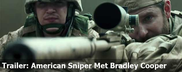 Trailer: American Sniper Met Bradley Cooper