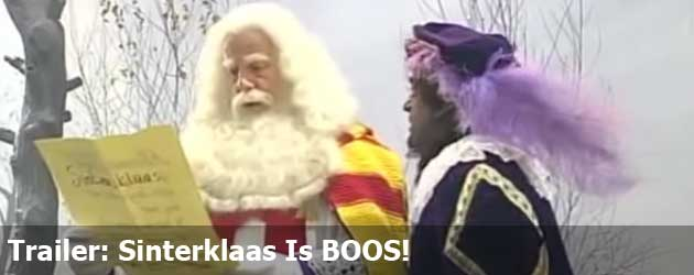 Trailer: Sinterklaas Is BOOS!
