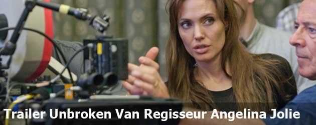 Trailer Unbroken Van Regisseur Angelina Jolie