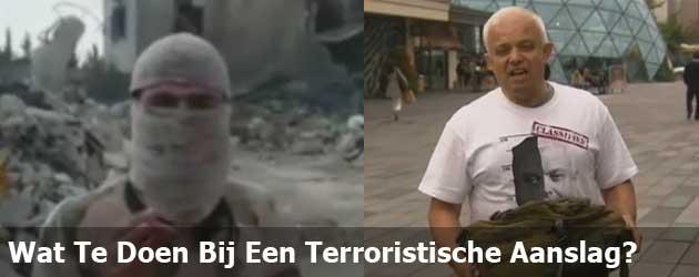 Wat Te Doen Bij Een Terroristische Aanslag?