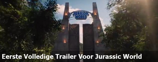 Eerste Volledige Trailer Voor Jurassic World