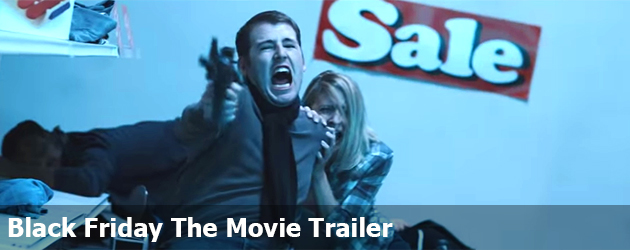 Black Friday The Movie Trailer