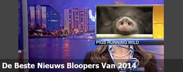 De Beste Nieuws Bloopers Van 2014