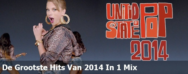 De Grootste Hits Van 2014 In 1 Mix