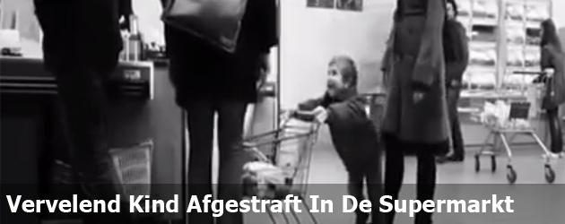 Vervelend Kind Afgestraft In De Supermarkt