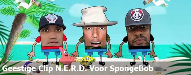 Geestige Clip N.E.R.D. Voor SpongeBob
