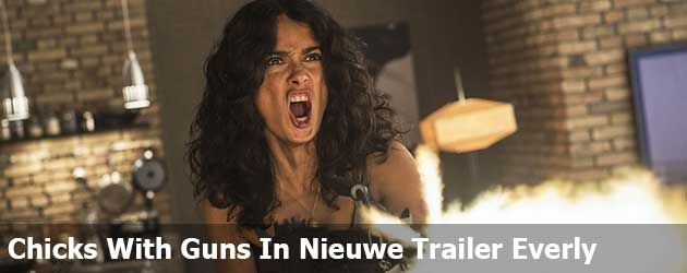 Chicks With Guns In Nieuwe Trailer Everly