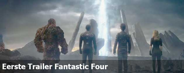 Eerste Trailer Fantastic Four