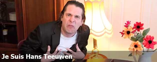 Je Suis Hans Teeuwen