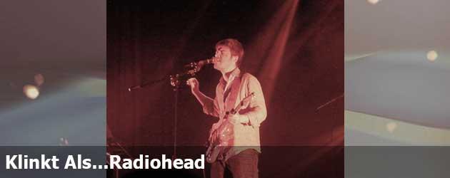 Klinkt Als...Radiohead