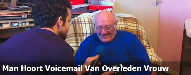 Man Hoort Voicemail Van Overleden Vrouw