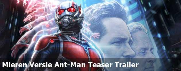 Mieren Versie Ant-Man Teaser Trailer