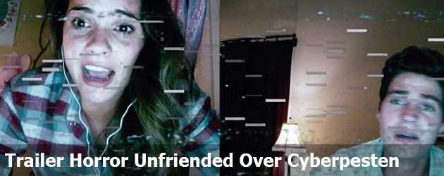 Trailer Horror Unfriended Over Cyberpesten