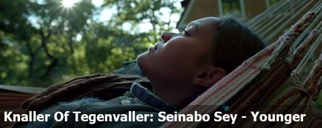 Knaller Of Tegenvaller: Seinabo Sey – Younger
