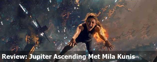 Review: Jupiter Ascending Met Mila Kunis