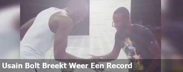 Usain Bolt Breekt Weer Een Record!