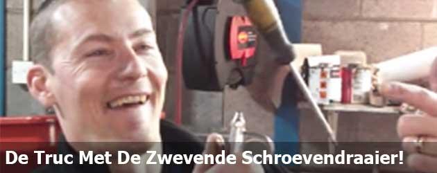 De Truc Met De Zwevende Schroevendraaier!