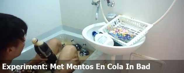 Experiment: Met Mentos En Cola In Bad