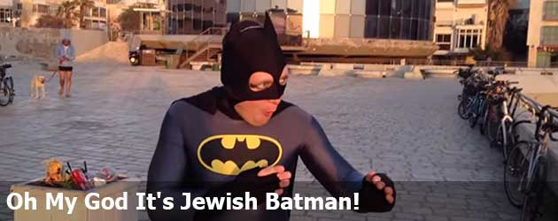 Oh My God It's Jewish Batman!