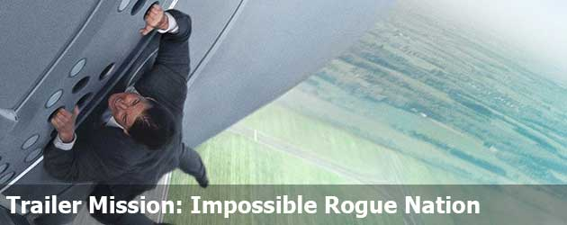 Trailer Mission: Impossible Rogue Nation