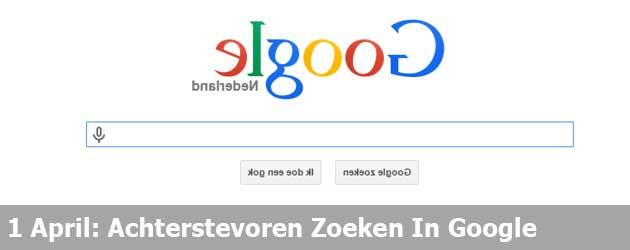 1 April: Achterstevoren Zoeken In Google