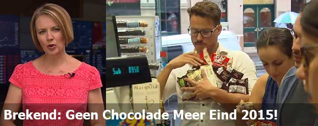 Brekend: Geen Chocolade Meer Eind 2015!
