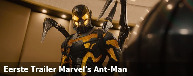 Eerste Trailer Marvel's Ant-Man