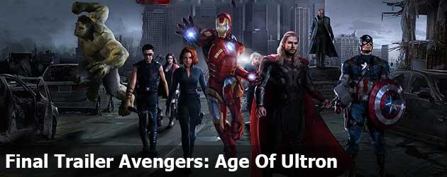 Final Trailer Avengers: Age Of Ultron