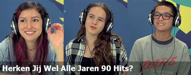 Herken Jij Wel Alle Jaren 90 Hits?
