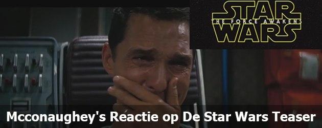 Mcconaughey's Reactie Op De Star Wars Teaser