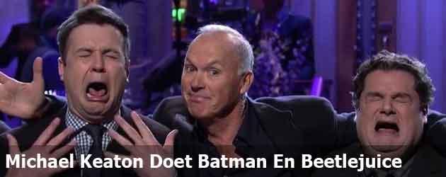 Michael Keaton Doet Batman En Beetlejuice