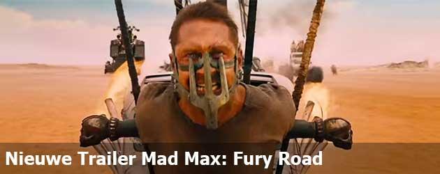 Nieuwe Trailer Mad Max: Fury Road