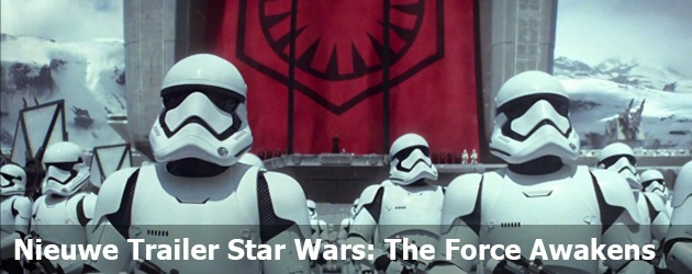 Nieuwe Trailer Star Wars: The Force Awakens
