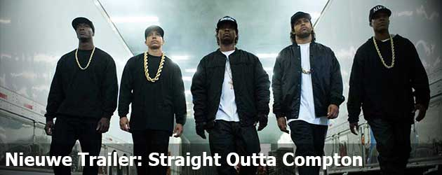 Nieuwe Trailer: Straight Outta Compton