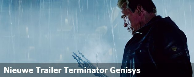 Nieuwe Trailer Terminator Genisys