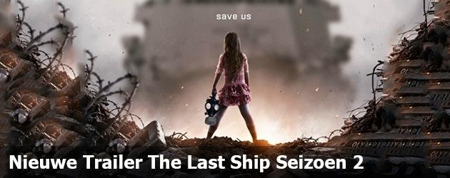 Nieuwe Trailer The Last Ship Seizoen 2