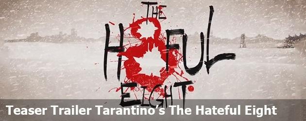 Teaser Trailer Tarantino's The Hateful Eight