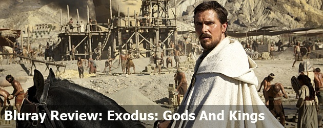 Bluray Review: Exodus: Gods And Kings