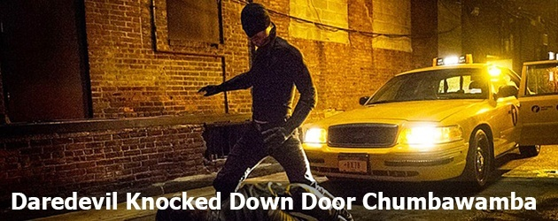 Daredevil Knocked Down Door Chumbawamba