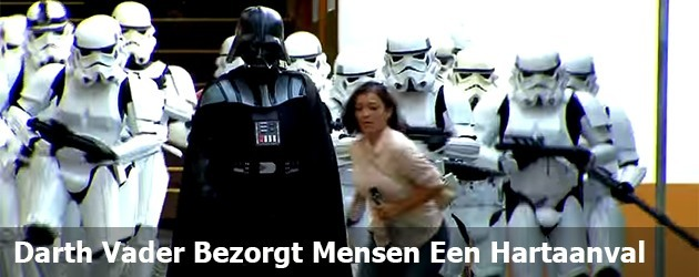 Darth Vader Bezorgt Mensen Een Hartaanval