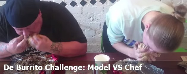 De Burrito Challenge: Model VS Chef