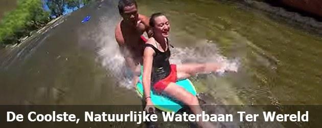 De Coolste, Natuurlijke Waterbaan Ter Wereld