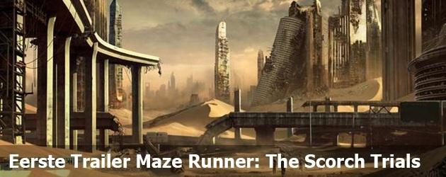 Eerste Trailer Maze Runner: The Scorch Trials
