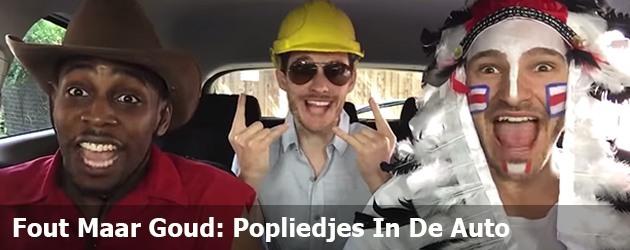 Fout Maar Goud: Popliedjes In De Auto