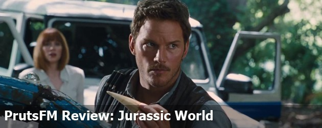 PrutsFM Review: Jurassic World