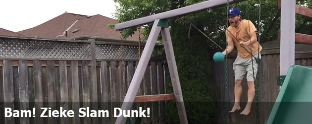 Bam! Zieke Slam Dunk!