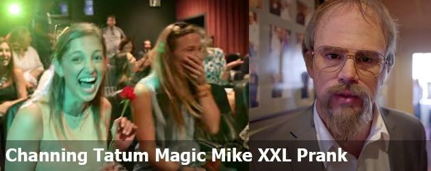Channing Tatum Magic Mike XXL Prank