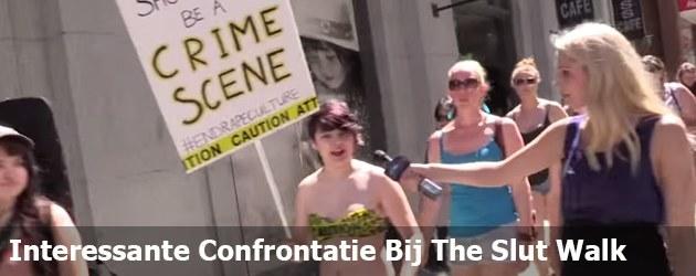 Interessante Confrontatie Bij The Slut Walk