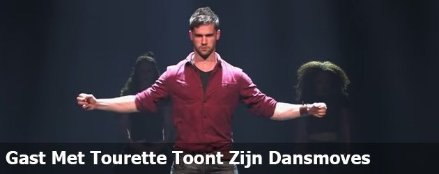 Gast Met Tourette Toont Zijn Dansmoves