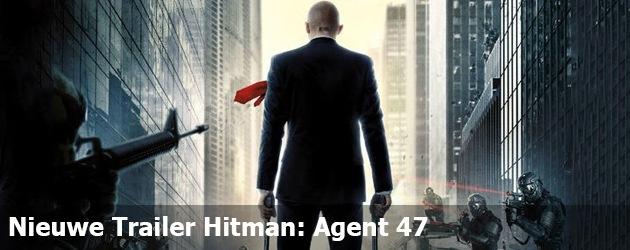 Nieuwe Trailer Hitman: Agent 47